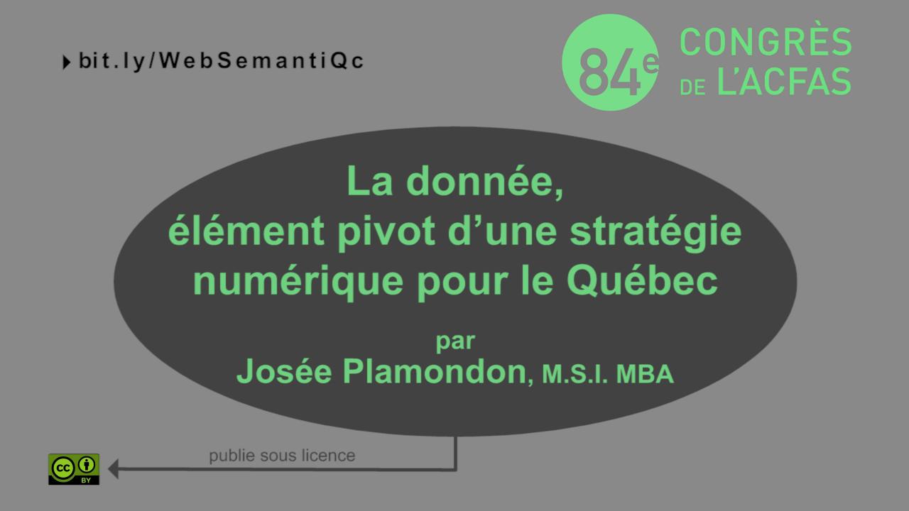 La donnée, élément pivot d'une stratégie numérique pour le Québec