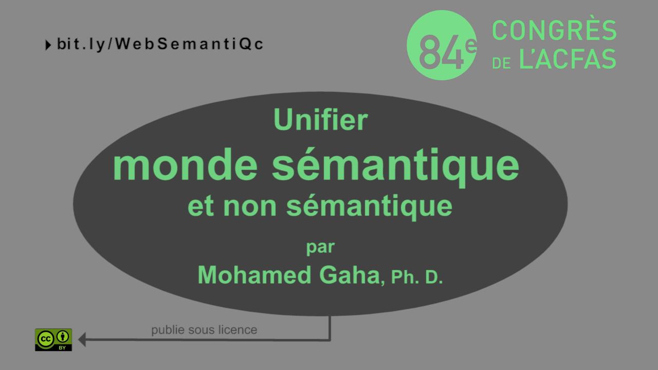 Unifier mondes sémantique et non sémantique: enjeux et cas d'application