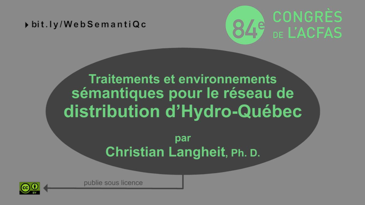 Traitements et environnements sémantiques pour le réseau de distribution d'Hydro-Québec